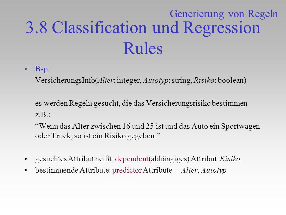 3.8 Classification und Regression Rules