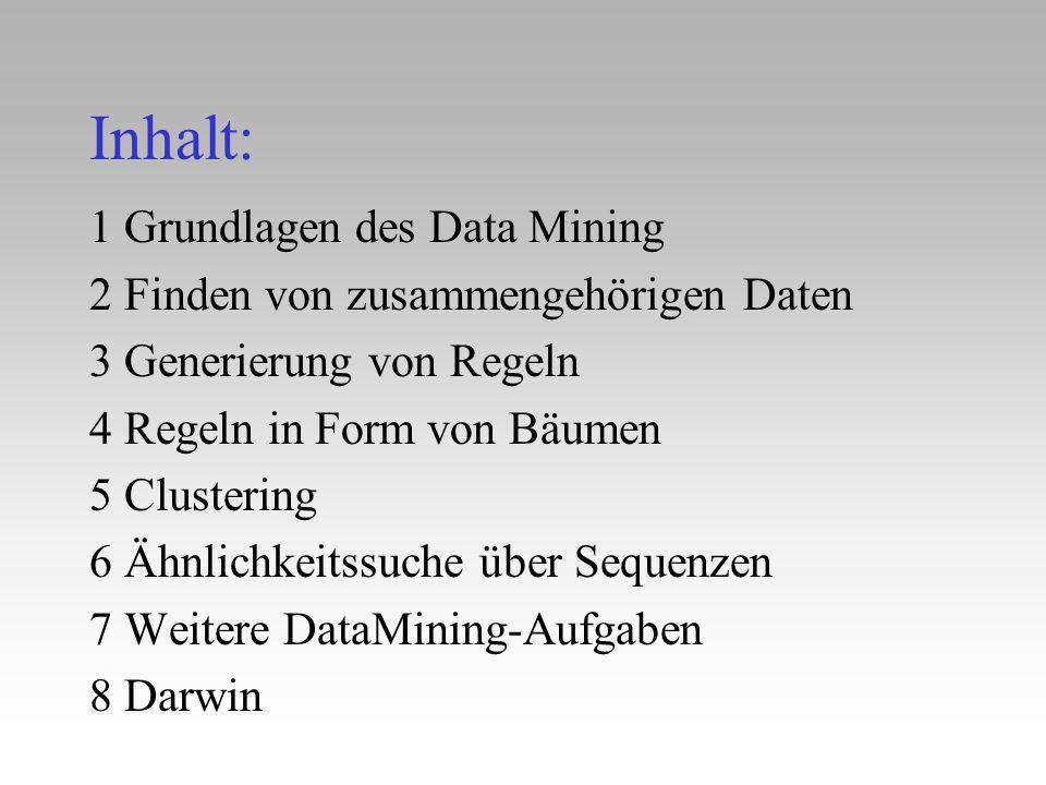 Inhalt: 1 Grundlagen des Data Mining