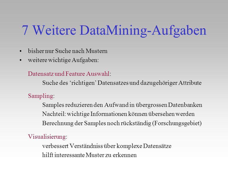 7 Weitere DataMining-Aufgaben