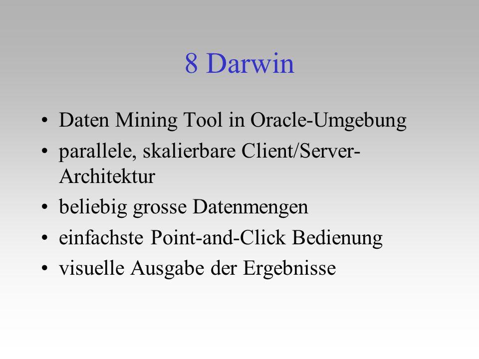8 Darwin Daten Mining Tool in Oracle-Umgebung