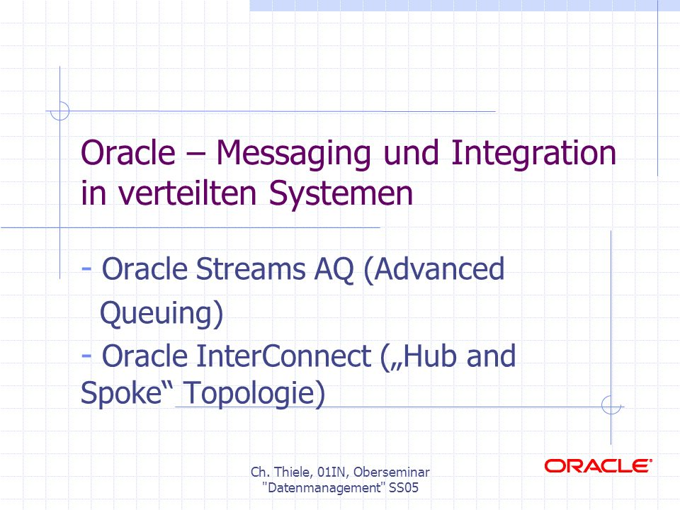 Oracle – Messaging und Integration in verteilten Systemen