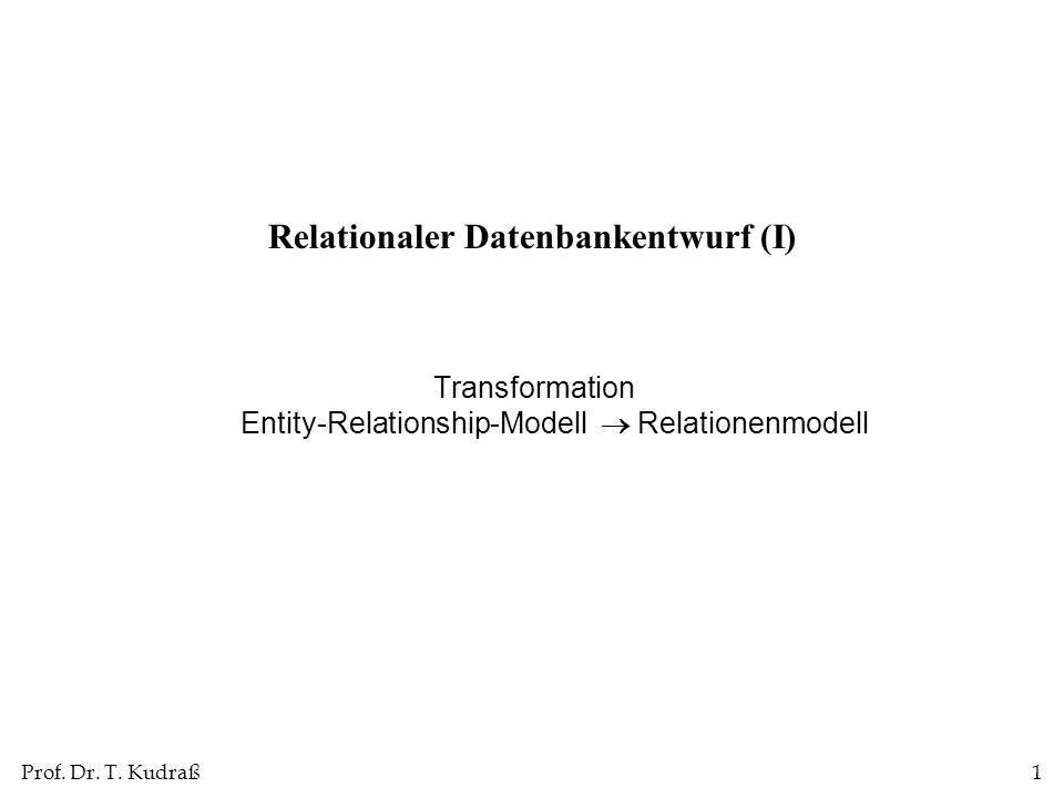 Relationaler Datenbankentwurf (I)