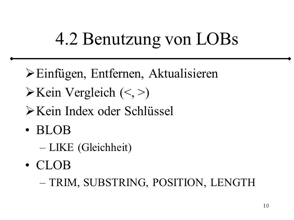 4.2 Benutzung von LOBs Einfügen, Entfernen, Aktualisieren