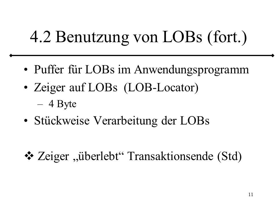 4.2 Benutzung von LOBs (fort.)