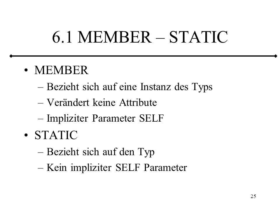 6.1 MEMBER – STATIC MEMBER STATIC