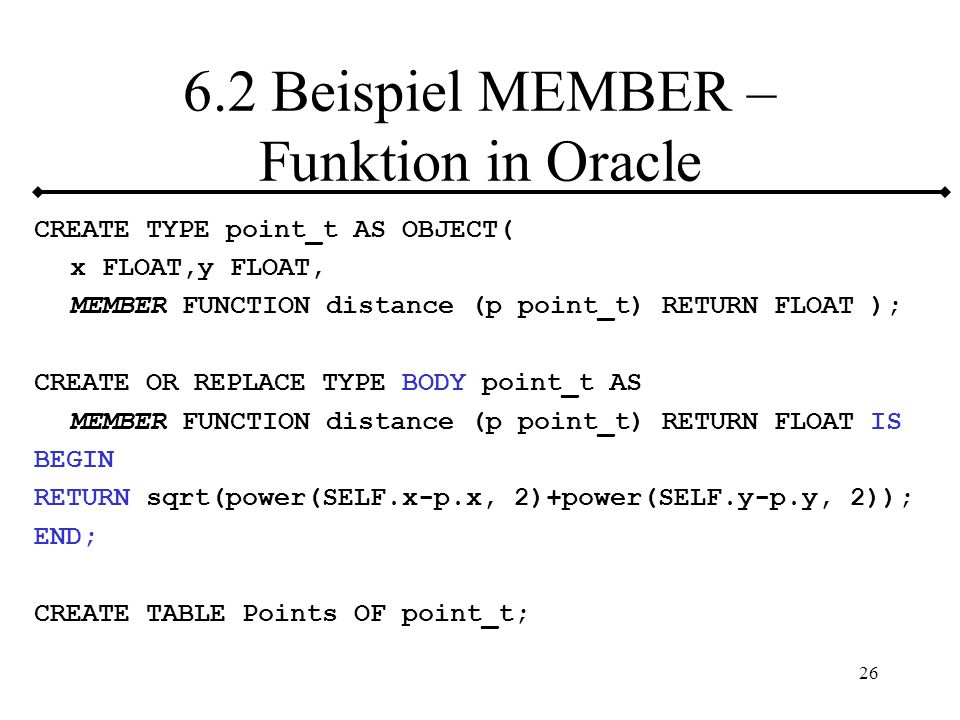 6.2 Beispiel MEMBER – Funktion in Oracle