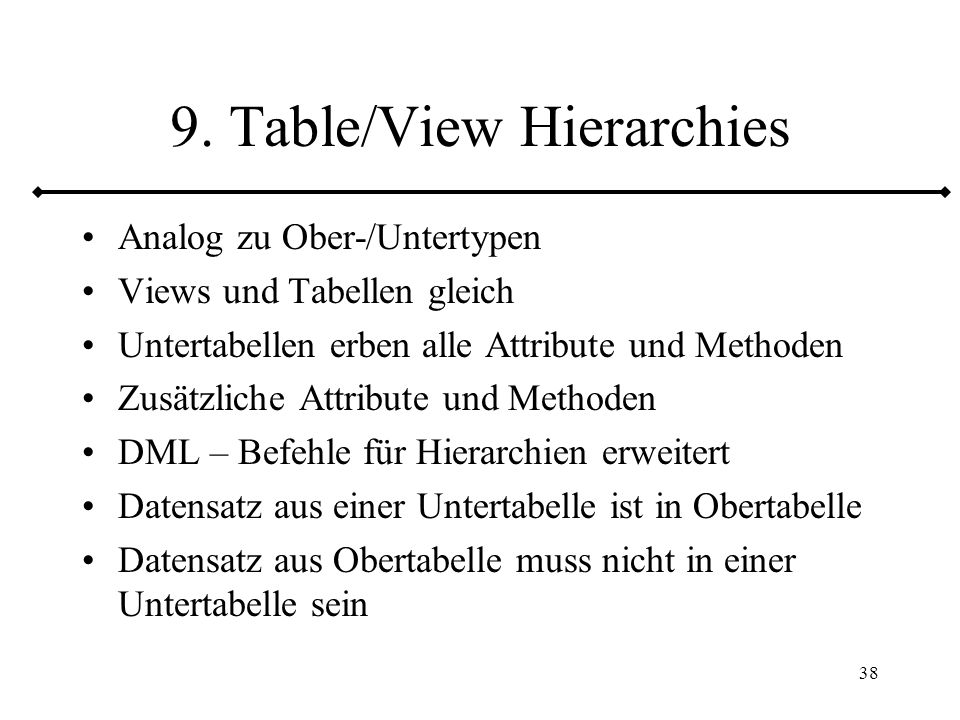 9. Table/View Hierarchies