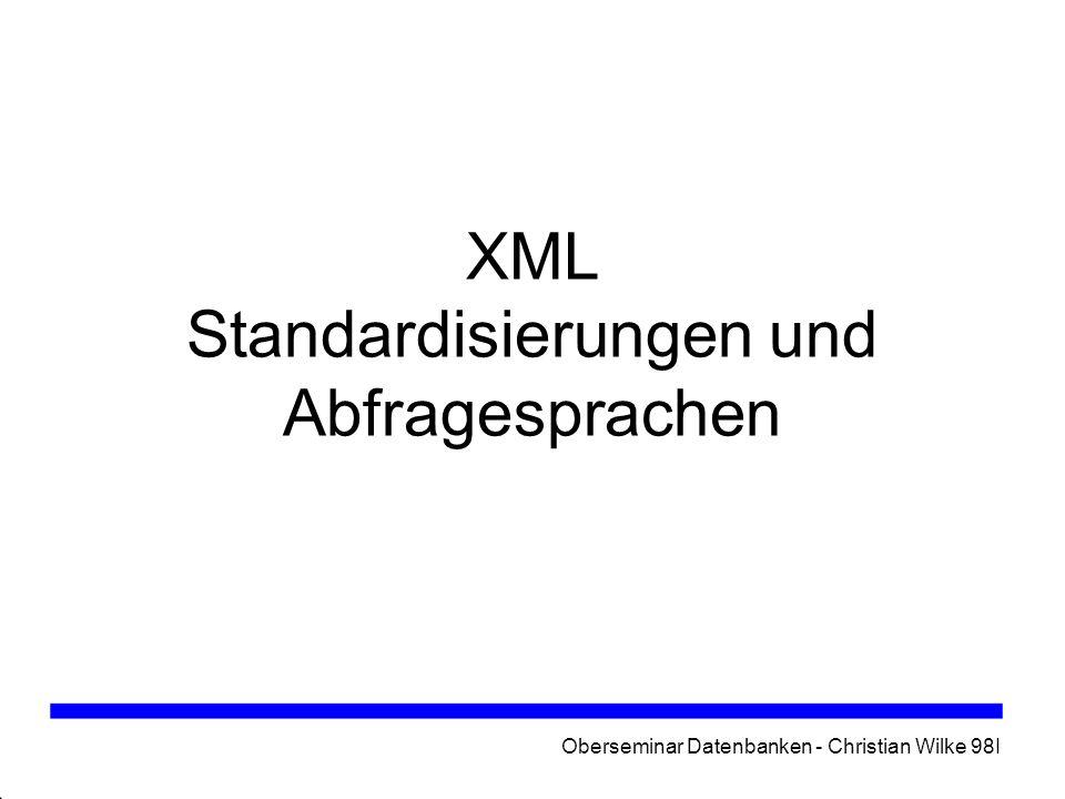 XML Standardisierungen und Abfragesprachen