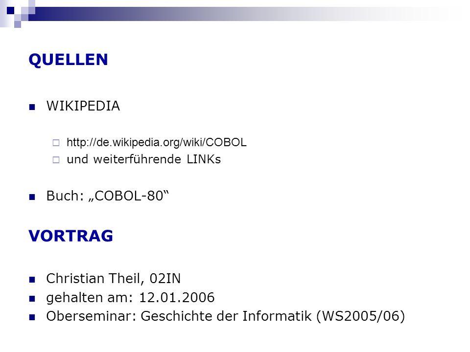"""QUELLEN VORTRAG WIKIPEDIA Buch: """"COBOL-80 Christian Theil, 02IN"""