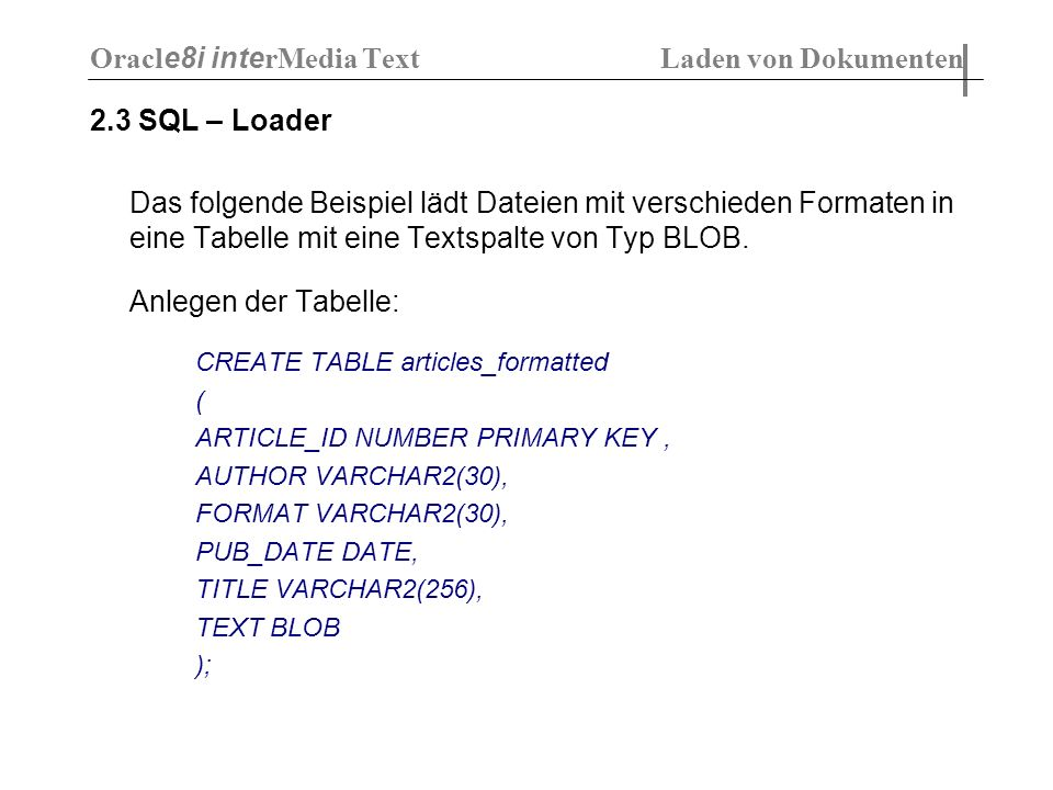 Oracle8i interMedia Text Laden von Dokumenten