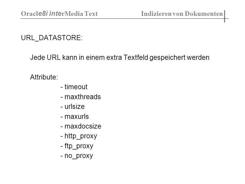 Oracle8i interMedia Text Indizieren von Dokumenten