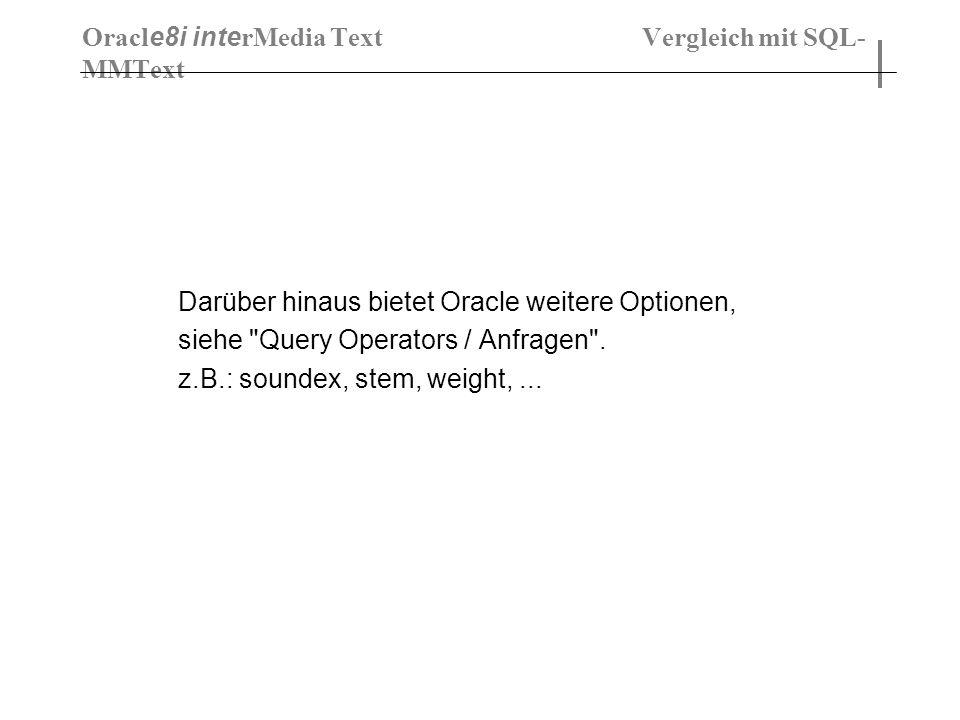 Oracle8i interMedia Text Vergleich mit SQL-MMText