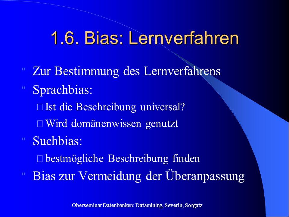 1.6. Bias: Lernverfahren Zur Bestimmung des Lernverfahrens Sprachbias: