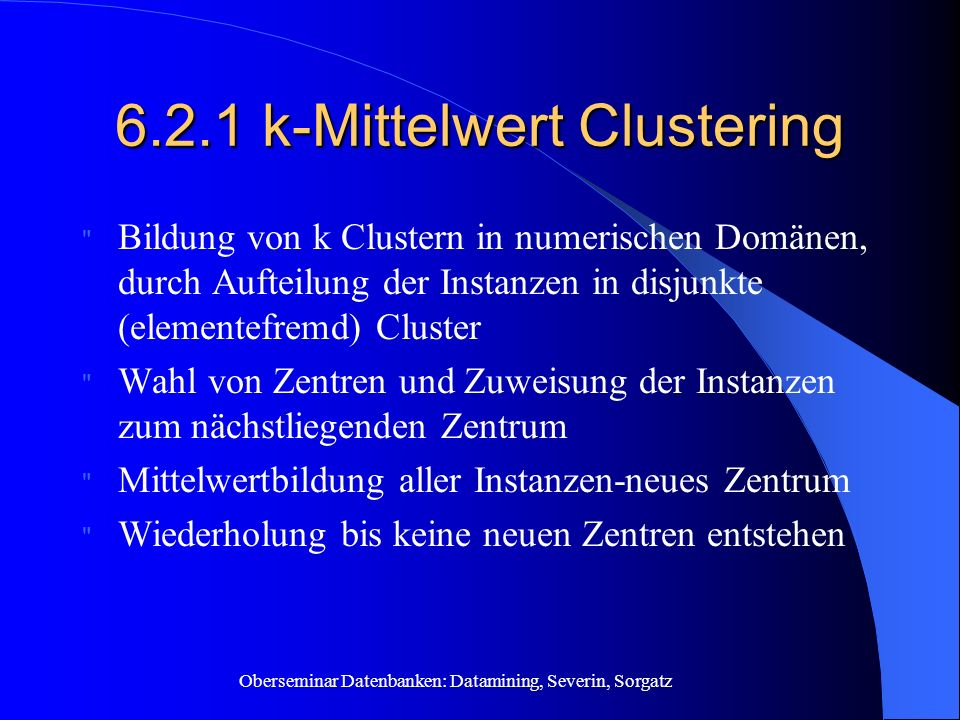 6.2.1 k-Mittelwert Clustering