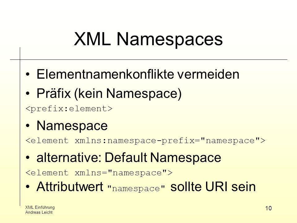 XML Namespaces Elementnamenkonflikte vermeiden Präfix (kein Namespace)