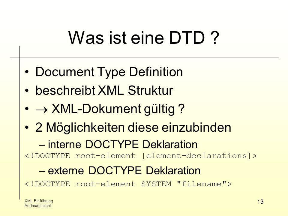 Was ist eine DTD Document Type Definition beschreibt XML Struktur