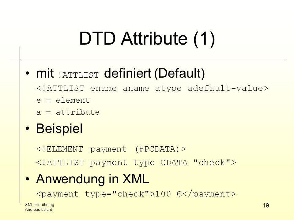 DTD Attribute (1) mit !ATTLIST definiert (Default) Beispiel