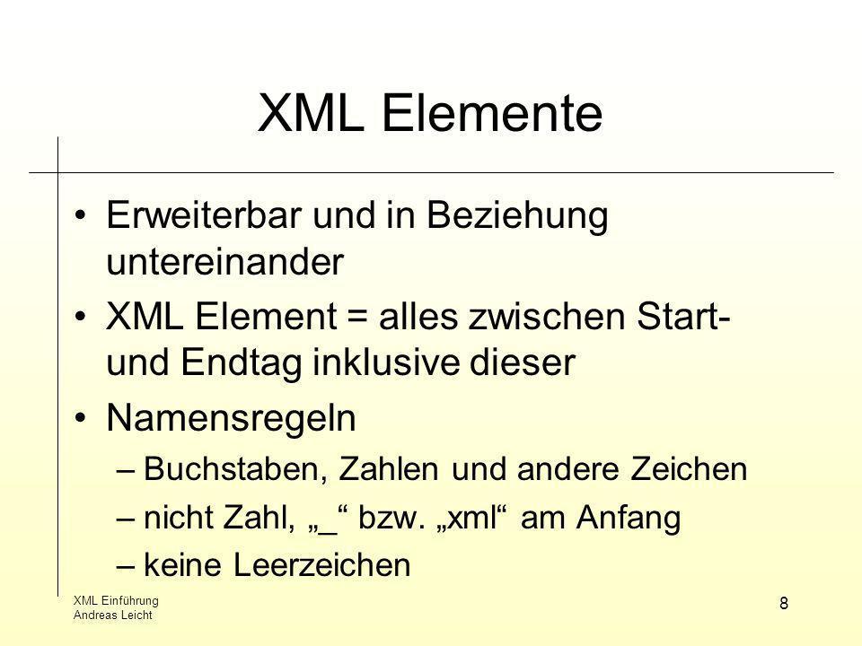 XML Elemente Erweiterbar und in Beziehung untereinander