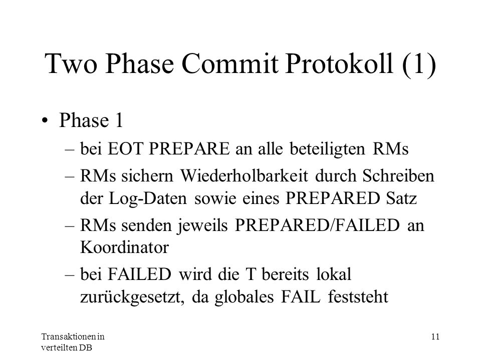 Two Phase Commit Protokoll (1)