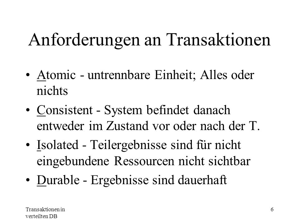 Anforderungen an Transaktionen
