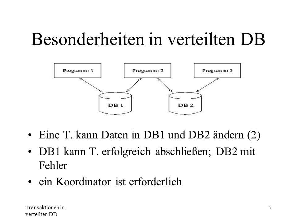 Besonderheiten in verteilten DB