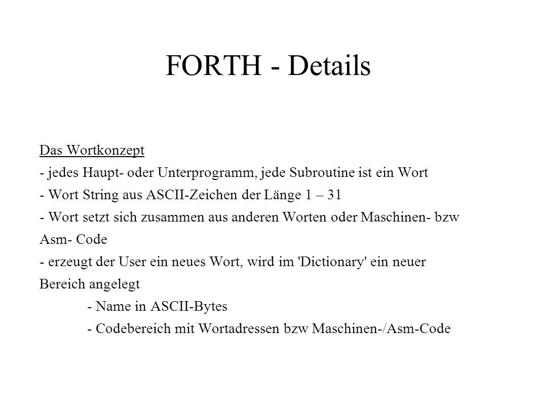 FORTH - Details Das Wortkonzept