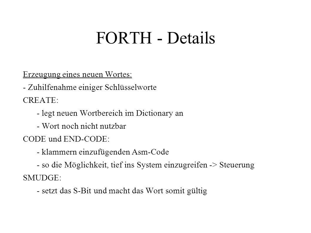 FORTH - Details Erzeugung eines neuen Wortes:
