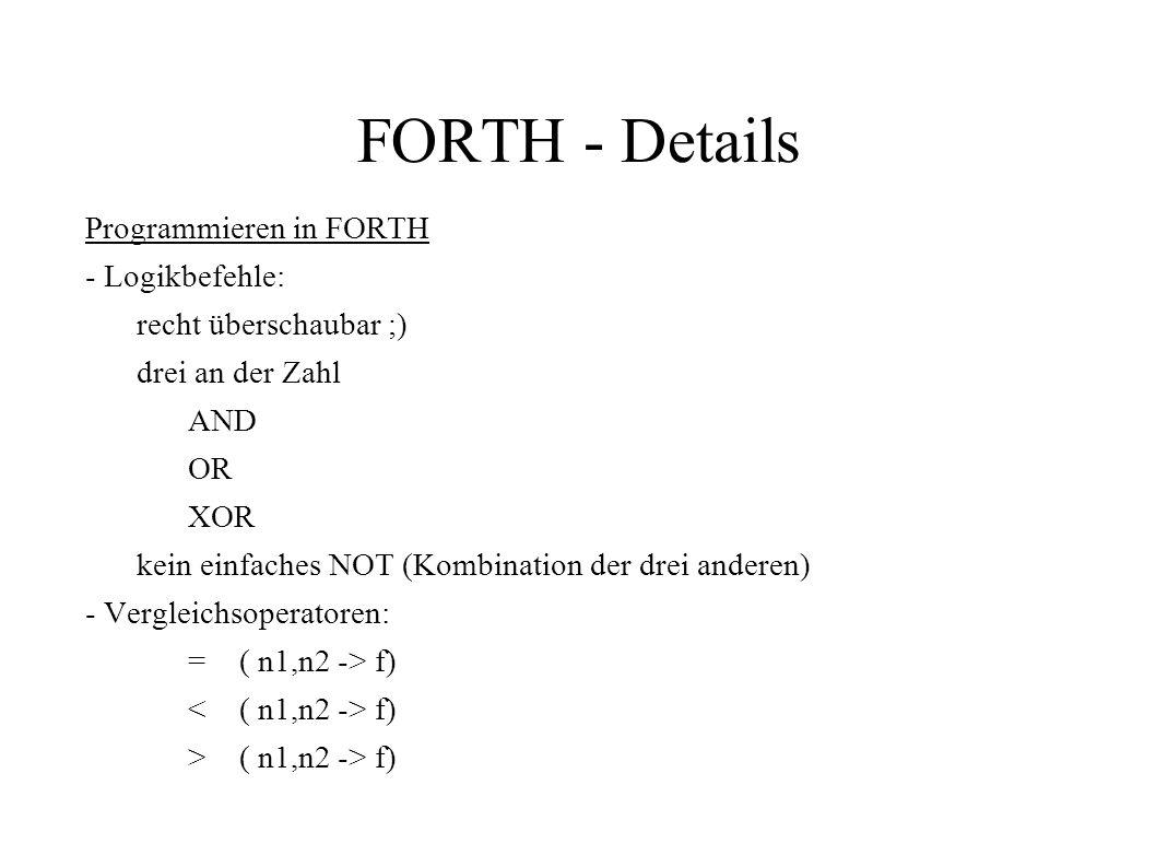 FORTH - Details Programmieren in FORTH - Logikbefehle:
