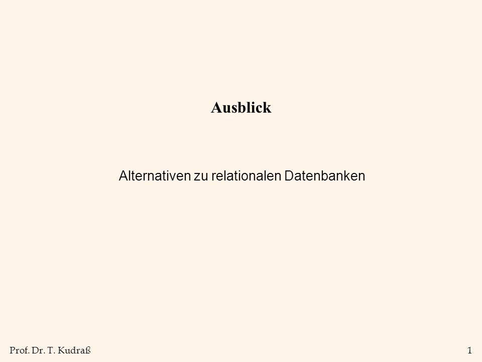 Alternativen zu relationalen Datenbanken