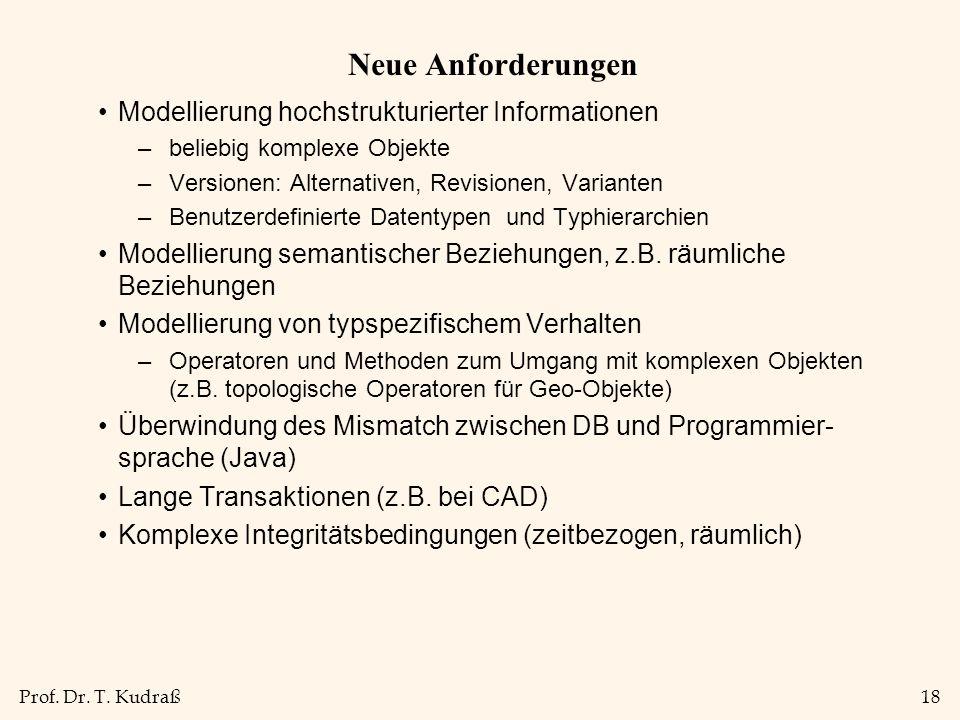 Neue Anforderungen Modellierung hochstrukturierter Informationen