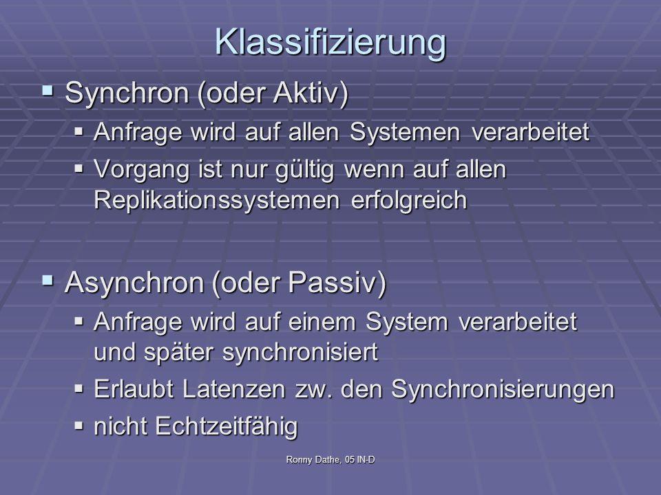 Klassifizierung Synchron (oder Aktiv) Asynchron (oder Passiv)