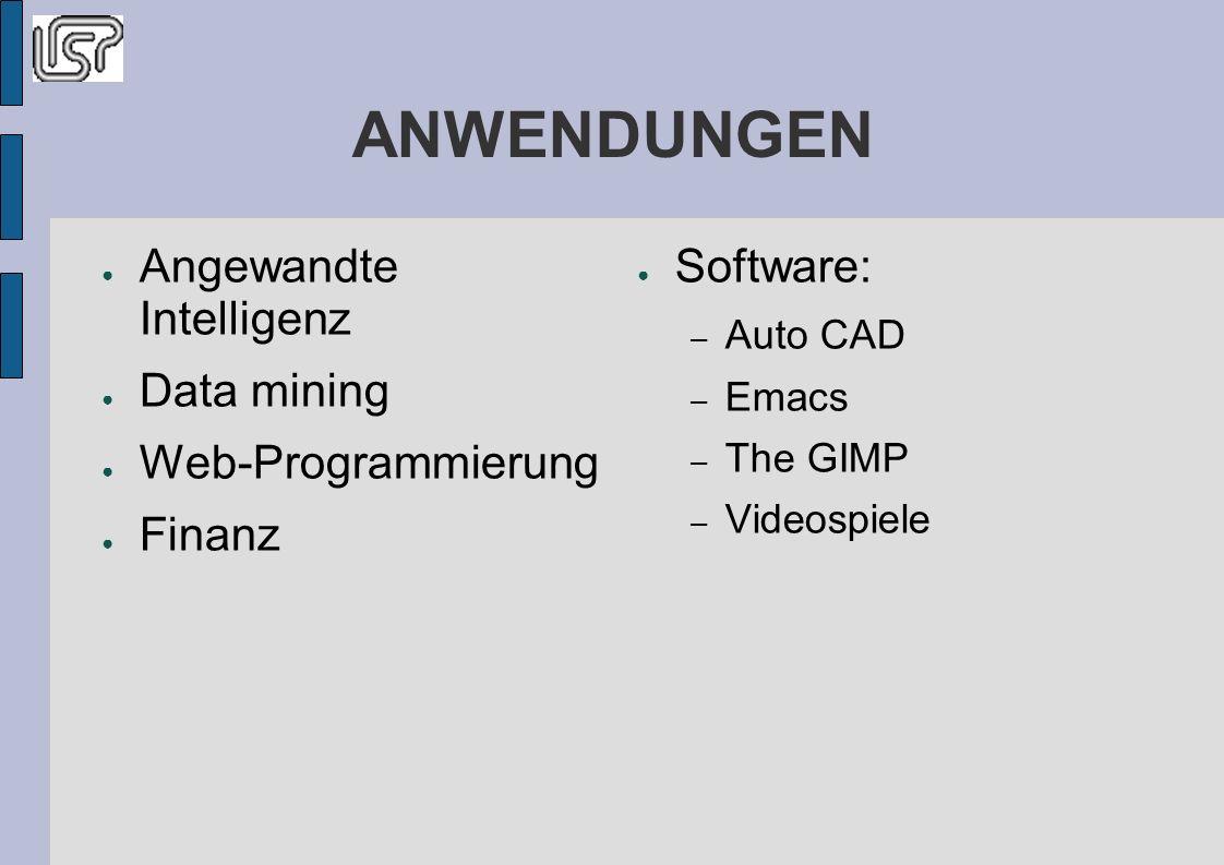ANWENDUNGEN Angewandte Intelligenz Data mining Web-Programmierung