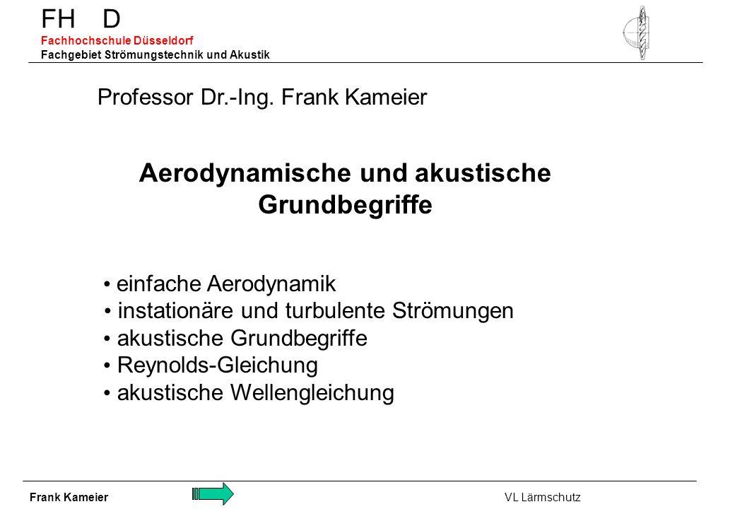 Aerodynamische und akustische Grundbegriffe