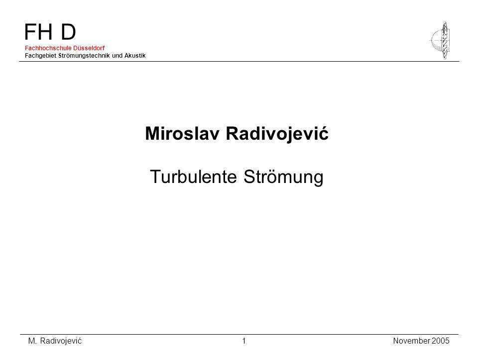 Miroslav Radivojević Turbulente Strömung
