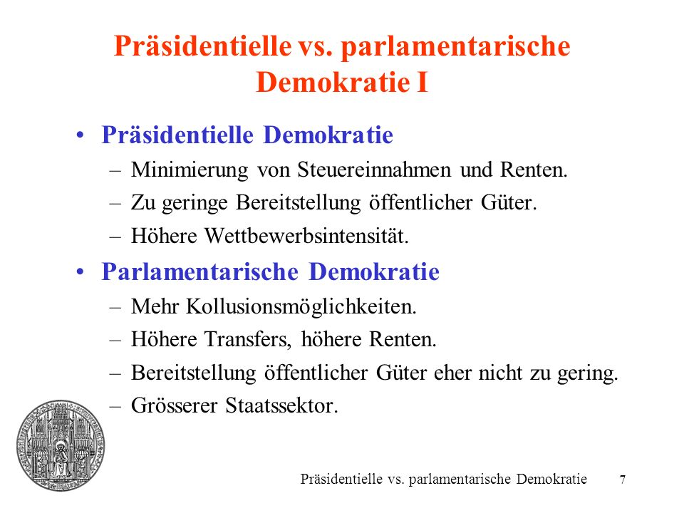 Präsidentielle vs. parlamentarische Demokratie I
