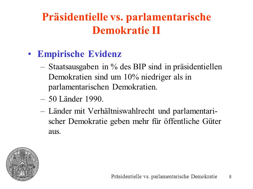 Präsidentielle vs. parlamentarische Demokratie II
