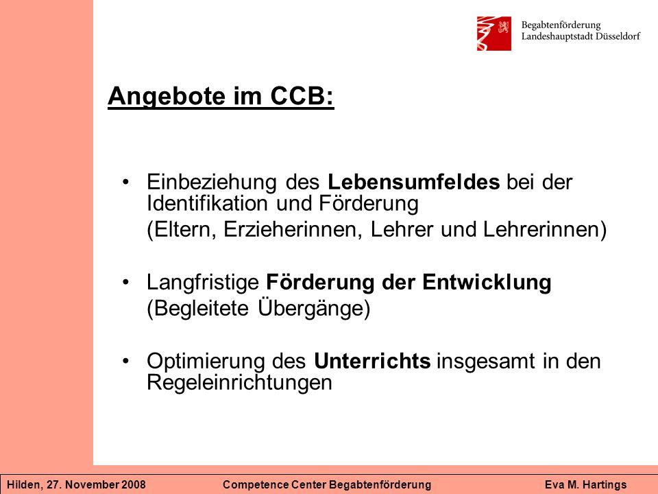 Angebote im CCB: Einbeziehung des Lebensumfeldes bei der Identifikation und Förderung. (Eltern, Erzieherinnen, Lehrer und Lehrerinnen)