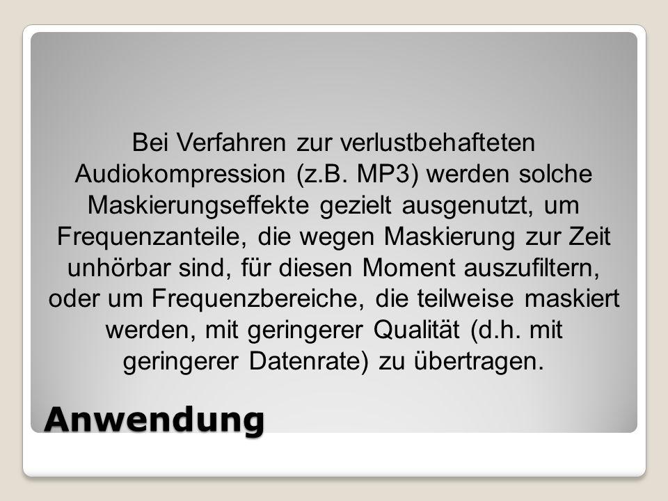 Bei Verfahren zur verlustbehafteten Audiokompression (z. B