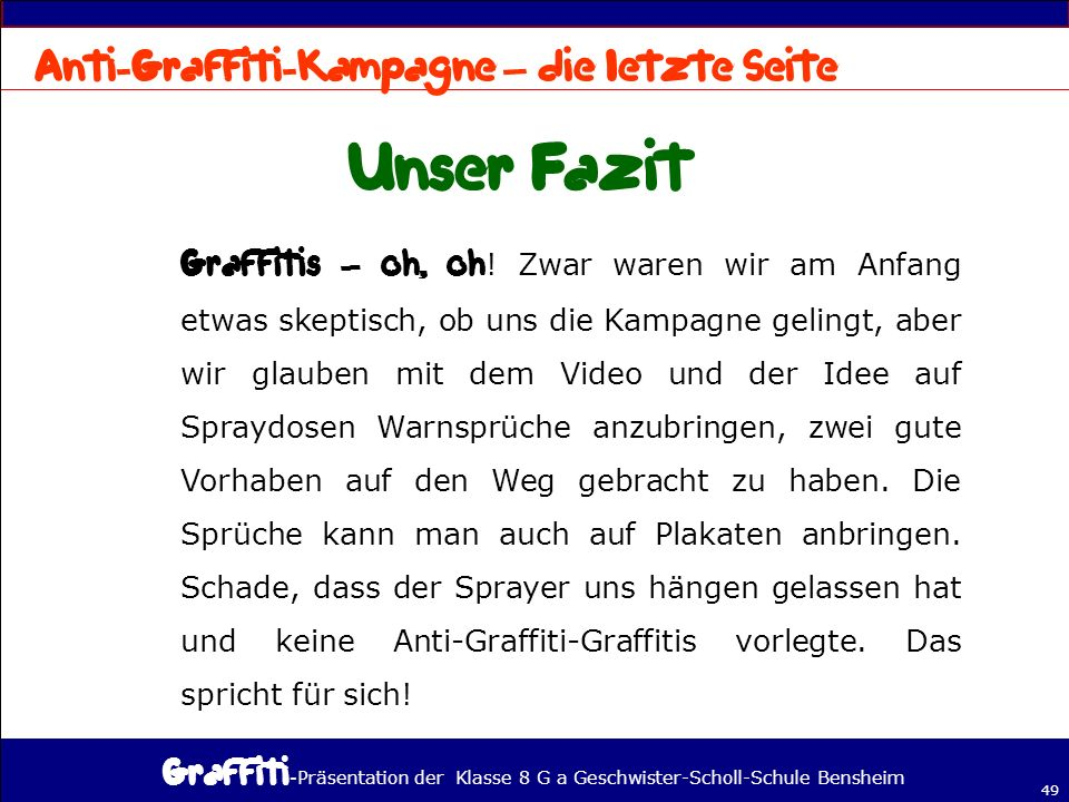 Unser Fazit Anti-Graffiti-Kampagne – die letzte Seite