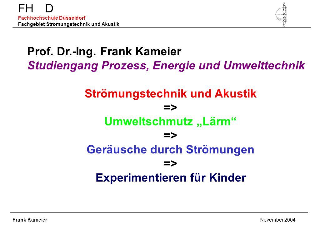 FH D Fachhochschule Düsseldorf Fachgebiet Strömungstechnik und Akustik