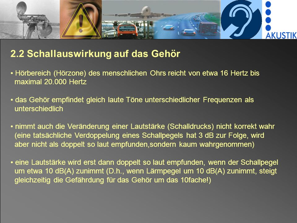 2.2 Schallauswirkung auf das Gehör