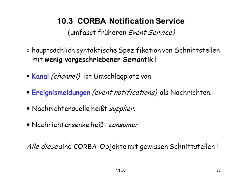 10.3 CORBA Notification Service (umfasst früheren Event Service)