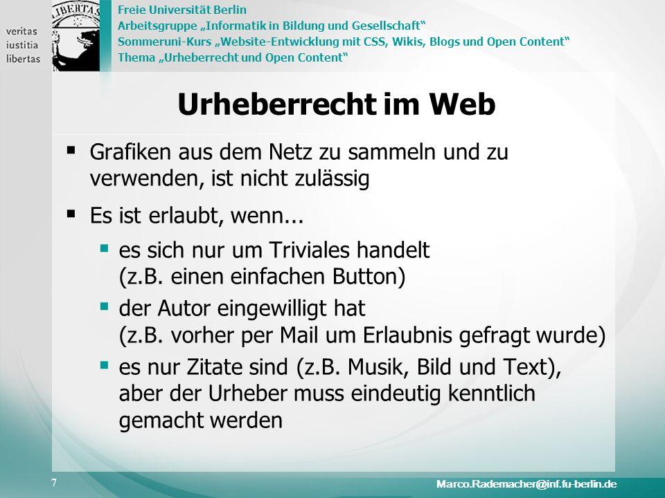 Urheberrecht im Web Grafiken aus dem Netz zu sammeln und zu verwenden, ist nicht zulässig. Es ist erlaubt, wenn...