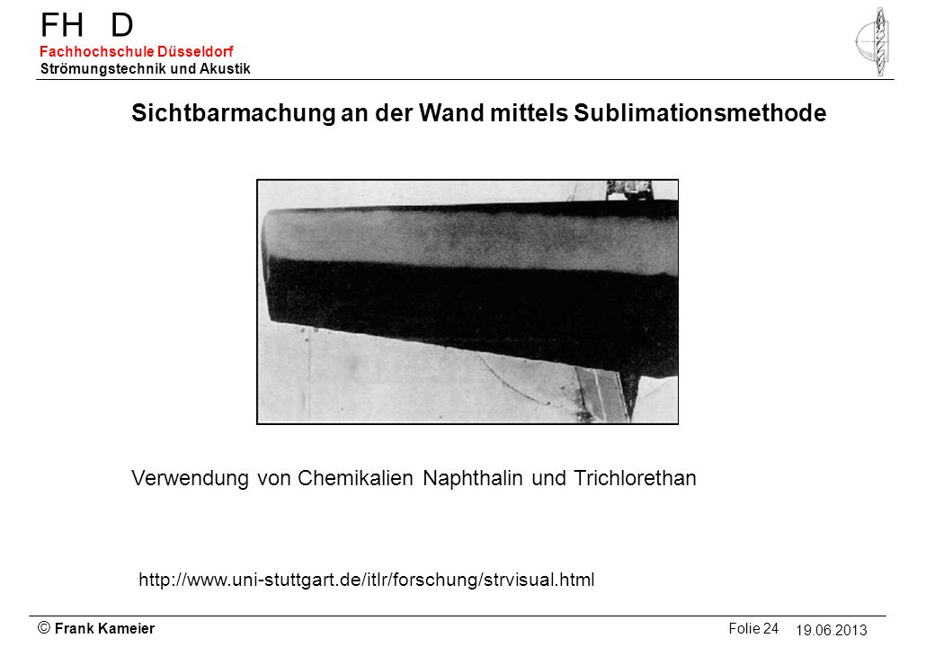Sichtbarmachung an der Wand mittels Sublimationsmethode