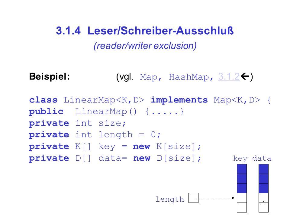 3.1.4 Leser/Schreiber-Ausschluß (reader/writer exclusion)