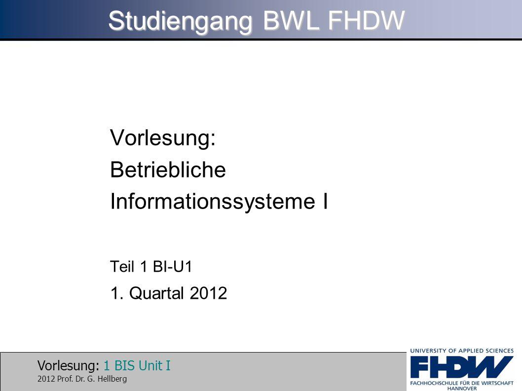 Studiengang BWL FHDW Vorlesung: Betriebliche Informationssysteme I