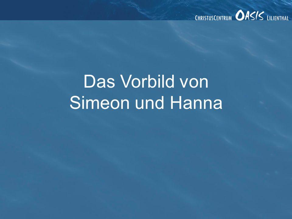 Das Vorbild von Simeon und Hanna 2