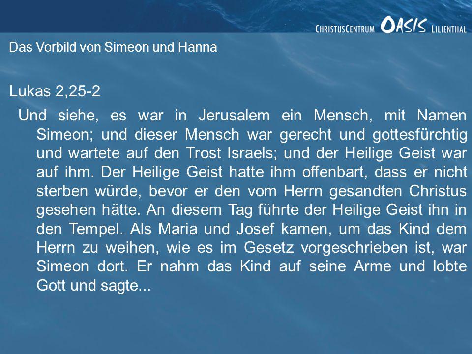 Das Vorbild von Simeon und Hanna