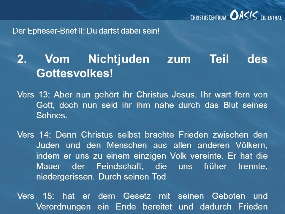 Der Epheser-Brief II: Du darfst dabei sein!