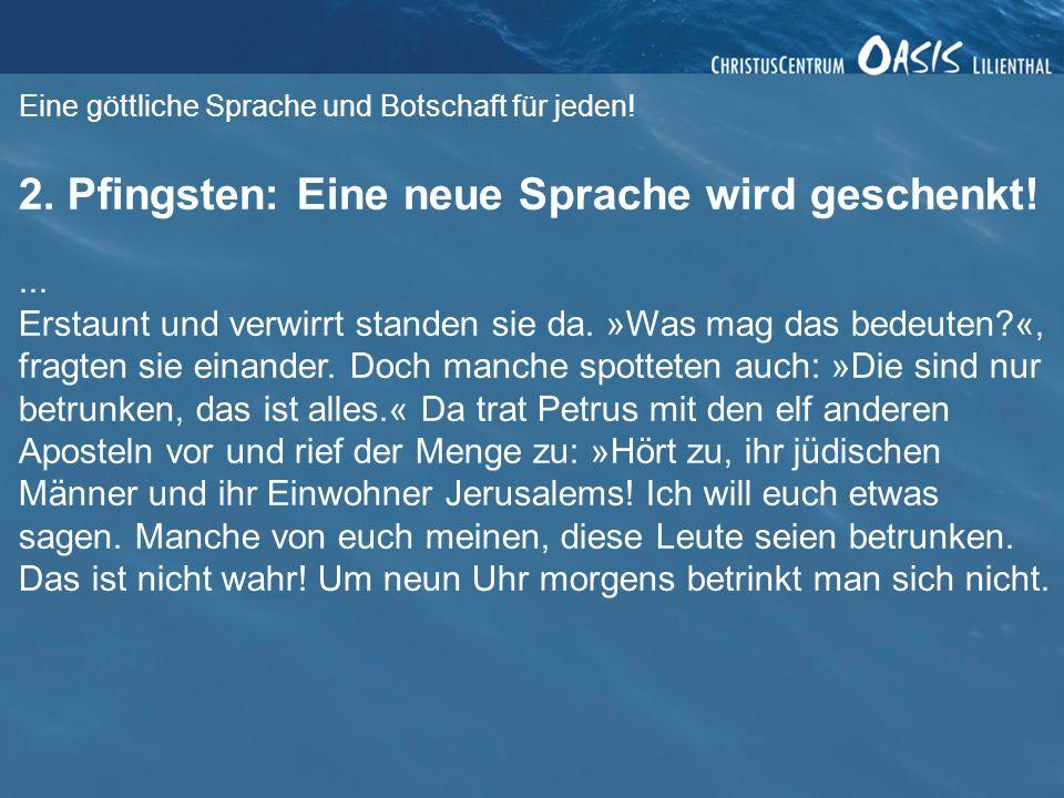 2. Pfingsten: Eine neue Sprache wird geschenkt!